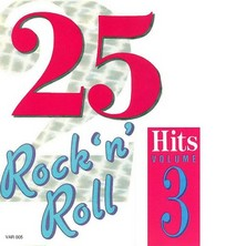 آلبوم 25 Rock'N'Roll Hits - Vol. 3 اثر Various Artists