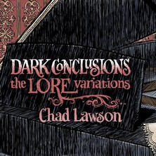 آلبوم Dark Conclusions / The Lore Variations اثر Chad Lawson