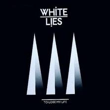 دانلود آلبوم موسیقی White-Lies-To-Lose-My-Life-Instrumental