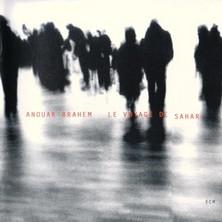 آلبوم Le Voyage de Sahar اثر Anouar Brahem
