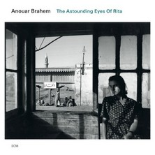 آلبوم The Astounding Eyes of Rita اثر Anouar Brahem