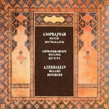 آلبوم Azerbaijan Mugams Destghakh اثر Various Artists