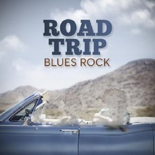 آلبوم Road Trip Blues Rock اثر Various Artists