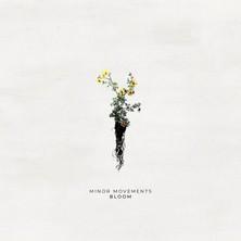 آلبوم Bloom اثر Minor Movements