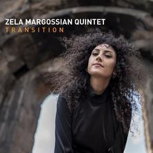 آلبوم Transition اثر Zela Margossian Quintet