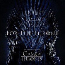 آلبوم For the Throne [Music Inspired By the HBO Series Game of Thrones] اثر Various Artists