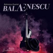 آلبوم balAEnescu اثر Balanescu Quartet