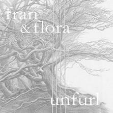 آلبوم Unfurl اثر Fran & Flora