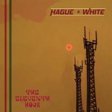دانلود آلبوم موسیقی hague-and-white-eleventh-hour