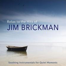 دانلود آلبوم موسیقی Relax to the Hits of Jim Brickman (Soothing Instrumentals For Quiet Moments)