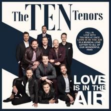 آلبوم Love Is in the Air اثر The Ten Tenors