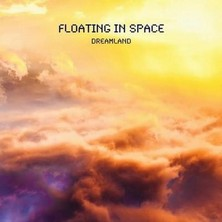 آلبوم Dreamland اثر Floating in Space