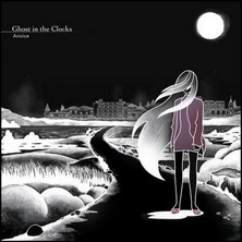 آلبوم Ghost in the Clocks اثر Anoice