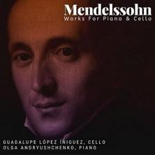 آلبوم Mendelssohn: Works For Piano & Cello اثر Guadalupe Lopez Íñiguez