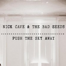 دانلود آلبوم موسیقی nick-cave-and-the-bad-seeds-push-the-sky-away
