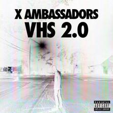 دانلود آلبوم موسیقی X-Ambassadors-VHS-2