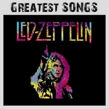 آلبوم Led Zeppelin Greatest Songs اثر Led Zeppelin