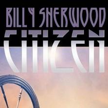 آلبوم Citizen اثر Billy Sherwood
