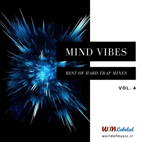 آلبوم Mind Vibes - Hard Trap Mix, Vol. 4 اثر Various Artists