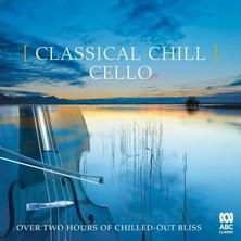 آلبوم Classical Chill: Cello اثر Various Artists
