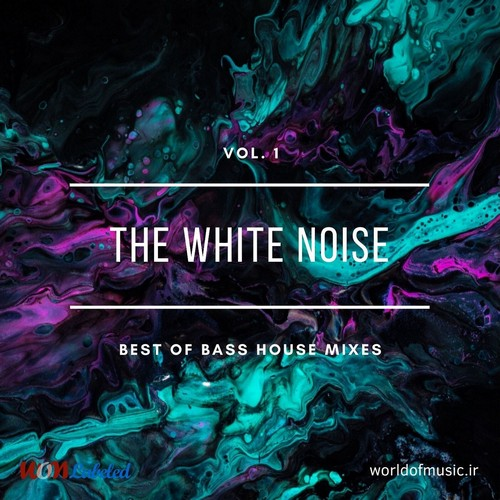 دانلود آلبوم موسیقی wom-the-white-noise-bass-house-mix-vol-1