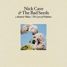 آلبوم Abattoir Blues / The Lyre of Orpheus اثر Nick Cave