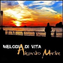 آلبوم Melodia di Vita اثر Alessandro Martire