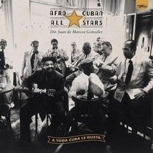 آلبوم A Toda Cuba Le Gusta اثر Afro-Cuban All Stars