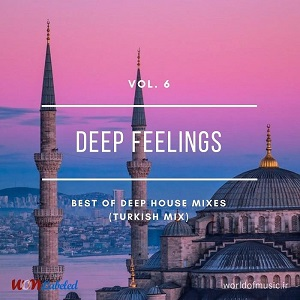 آلبوم Deep Feelings - Deep House Mix (Turkish Mix), Vol. 6 اثر Various Artists