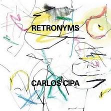 آلبوم Retronyms اثر Carlos Cipa