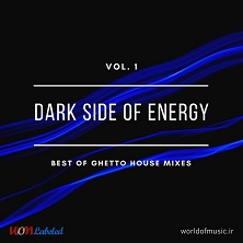 دانلود آلبوم موسیقی wom-dark-side-of-energy-ghetto-house-mix-vol-1