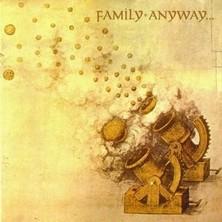 آلبوم Anyway اثر Family