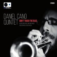 دانلود آلبوم موسیقی daniel-cano-quintet-dont-touch-the-blue