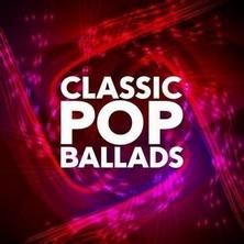 آلبوم Classic Pop Ballads اثر Various Artists