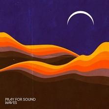 آلبوم Waves اثر Pray For Sound