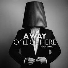 آلبوم Yogi Lang - A Way Out of Here اثر Yogi Lang