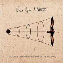 آلبوم Selective Depression in Chase of the Big Bang اثر Once Upon a Winter
