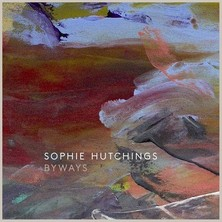 آلبوم Byways اثر Sophie Hutchings