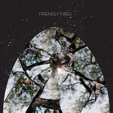 آلبوم Friendly Fires [Deluxe Edition] اثر Friendly Fires