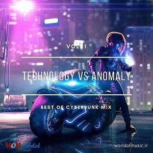 دانلود آلبوم موسیقی Technology vs Anomaly - CyberPunk Mix, Vol. 1