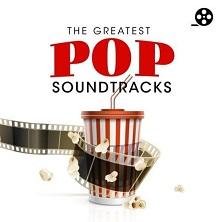 آلبوم The Greatest Pop Soundtracks اثر Various Artists