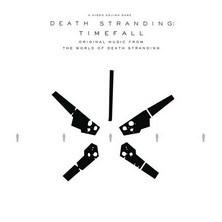 آلبوم Death Stranding: Timefall (Original Music From the World of Death Stranding) اثر Various Artists