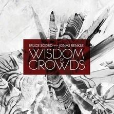 دانلود آلبوم موسیقی Bruce-Soord-with-Jonas-Renkse-Wisdom-of-Crowds