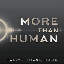 آلبوم More Than Human اثر Twelve Titans Music