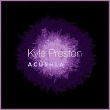 دانلود آلبوم موسیقی Kyle-Preston-Acushla
