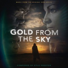 آلبوم Gold From the Sky اثر Kyle Preston
