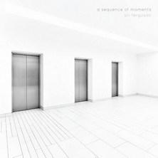 آلبوم A Sequence of Moments اثر Ali Ferguson