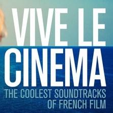 آلبوم Vive Le Cinema اثر Various Artists