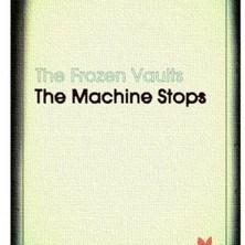 دانلود آلبوم موسیقی The-Frozen-Vaults-The-Machine-Stops-EP