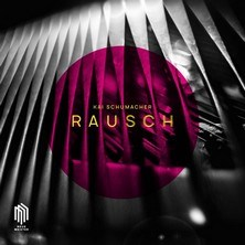 دانلود آلبوم موسیقی Kai-Schumacher-RAUSCH
